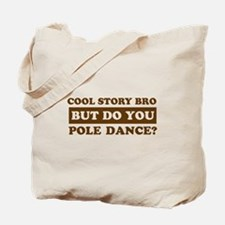 Cool Pole Dance designs Tote Bag