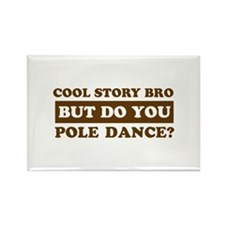 Cool Pole Dance designs Rectangle Magnet
