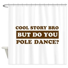 Cool Pole Dance designs Shower Curtain