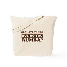 Cool Rumba designs Tote Bag
