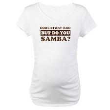 Cool Samba designs Shirt