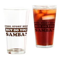 Cool Samba designs Drinking Glass