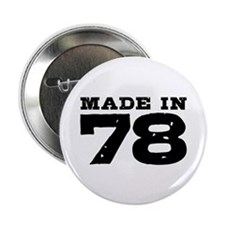 "Made In 78 2.25"" Button"