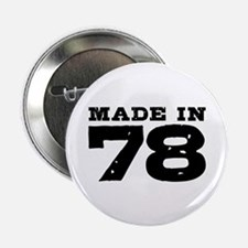 """Made In 78 2.25"""" Button"""