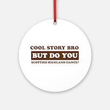 Cool Scottish Highland designs Ornament (Round)