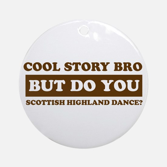 Cool Scottish Highland designs Ornament (Round)