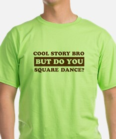 Cool Square Dance designs T-Shirt