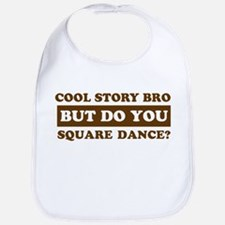 Cool Square Dance designs Bib