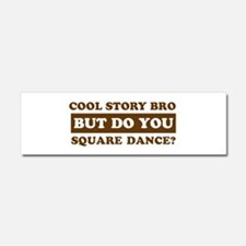 Cool Square Dance designs Car Magnet 10 x 3