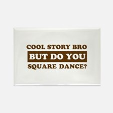 Cool Square Dance designs Rectangle Magnet