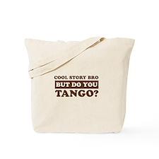 Cool Tango designs Tote Bag