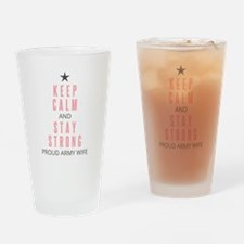 Keep Calm and Stay Strong Drinking Glass