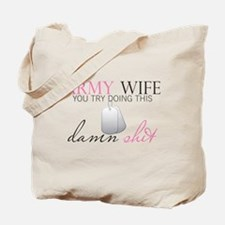 Army Wife Tote Bag
