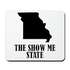 Missouri The Show Me State Mousepad