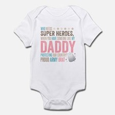 Who needs Super Heroes? - Proud Army Brat Infant B