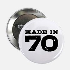 """Made In 70 2.25"""" Button"""