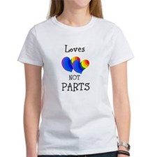 Loves HEARTS not PARTS T-Shirt