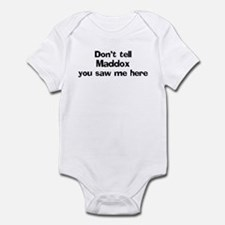 Don't tell Maddox Infant Bodysuit