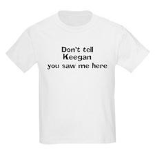 Don't tell Keegan Kids T-Shirt