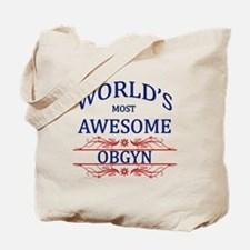 World's Most Awesome OBGYN Tote Bag