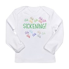 SICKENING Long Sleeve Infant T-Shirt