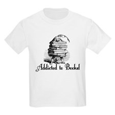 Addicted to Books! T-Shirt