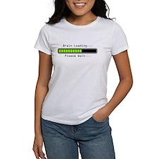 Brain Loading...Please Wait.. T-Shirt