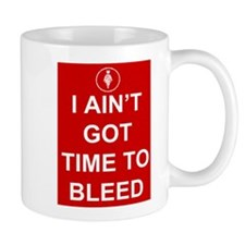 Time To Bleed Small Mugs