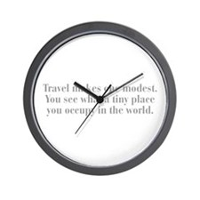 travel-makes-one-modest-bod-gray Wall Clock