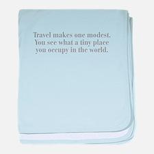travel-makes-one-modest-bod-gray baby blanket