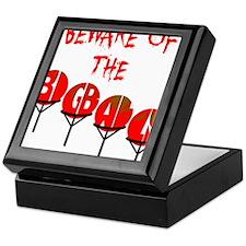 Beware the big balls Keepsake Box