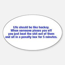 life-should-be-like-hockey-ak-blue Decal