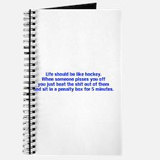 life-should-be-like-hockey-ak-blue Journal