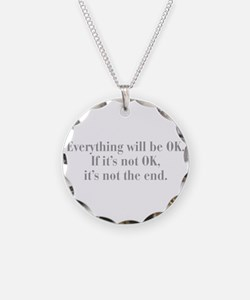 everything-will-be-ok-bod-gray Necklace