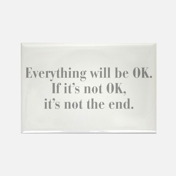 everything-will-be-ok-bod-gray Rectangle Magnet