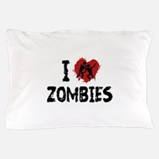 I Love Zombies Pillow Case