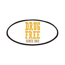 Drug Free Since 2013 Patches
