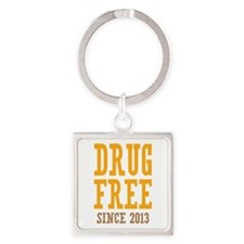 Drug Free Since 2013 Square Keychain