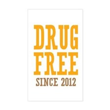 Drug Free Since 2012 Decal