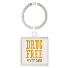 Drug Free Since 2005 Square Keychain