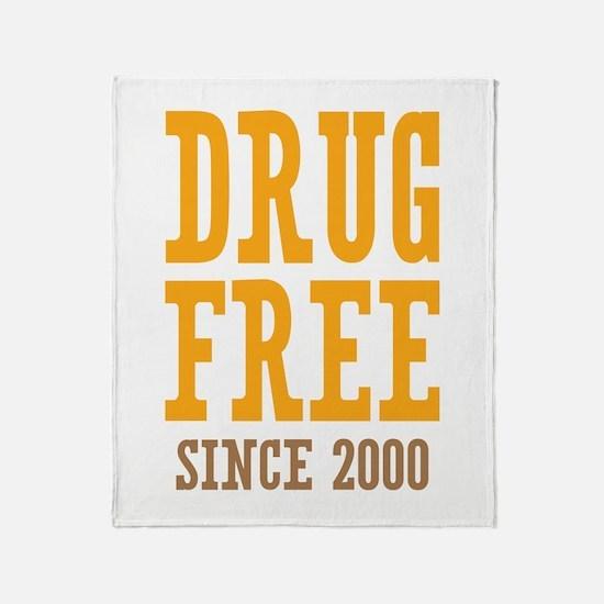 Drug Free Since 2000 Throw Blanket