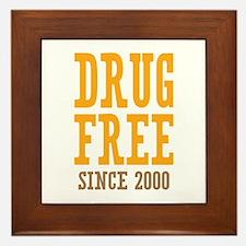 Drug Free Since 2000 Framed Tile