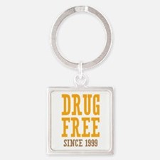 Drug Free Since 1999 Square Keychain