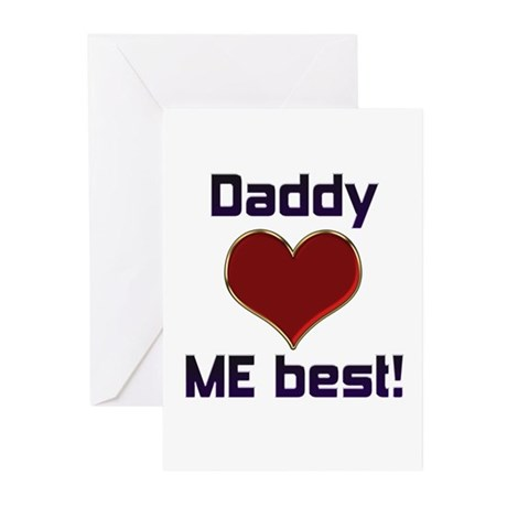 Daddy Loves ME best! Greeting Cards (Pk of 10)