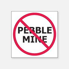 NoPebbleMine Sticker 3x3