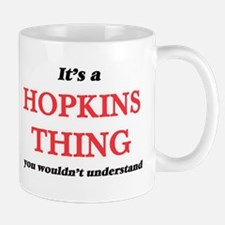 It's a Hopkins thing, you wouldn't un Mugs