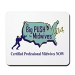 Big Push Mousepad