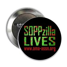 "SOPPzilla LIVES 2.25"" Button"