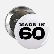 """Made In 60 2.25"""" Button"""