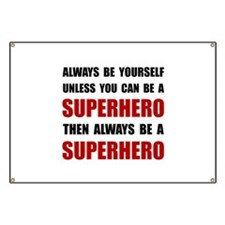 Be Superhero Banner
